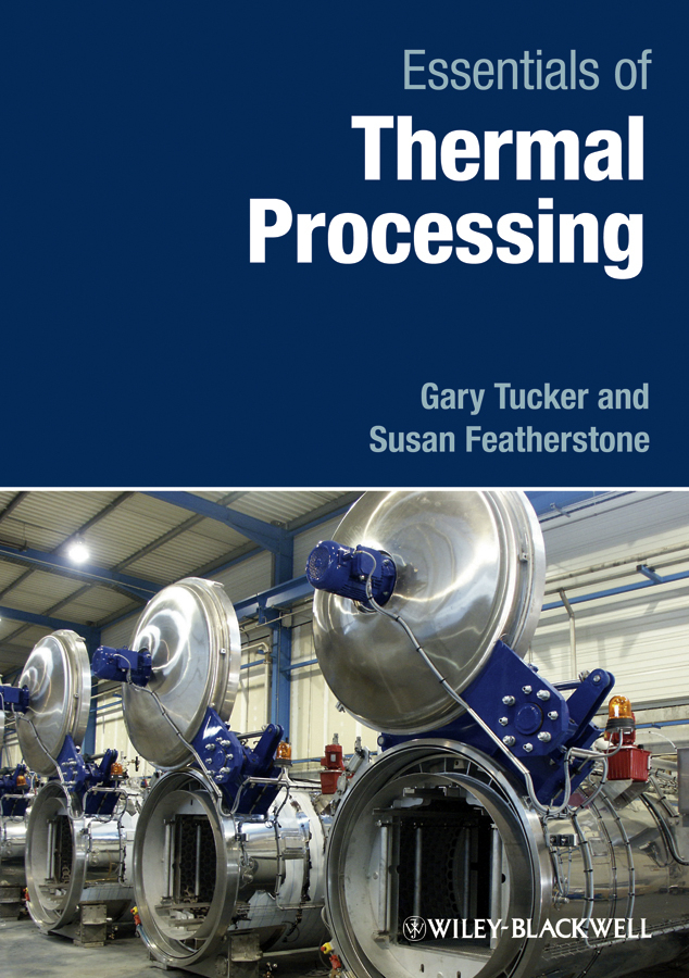 Tucker Gary S. Essentials of Thermal Processing ISBN: 9781444328639 aluminum foil food heat preservation cover