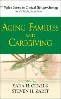 Qualls Sara Honn - Aging Families and Caregiving