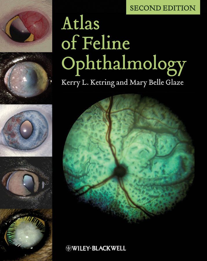 Glaze Mary Belle Atlas of Feline Ophthalmology ethnomedicine for eye diseases
