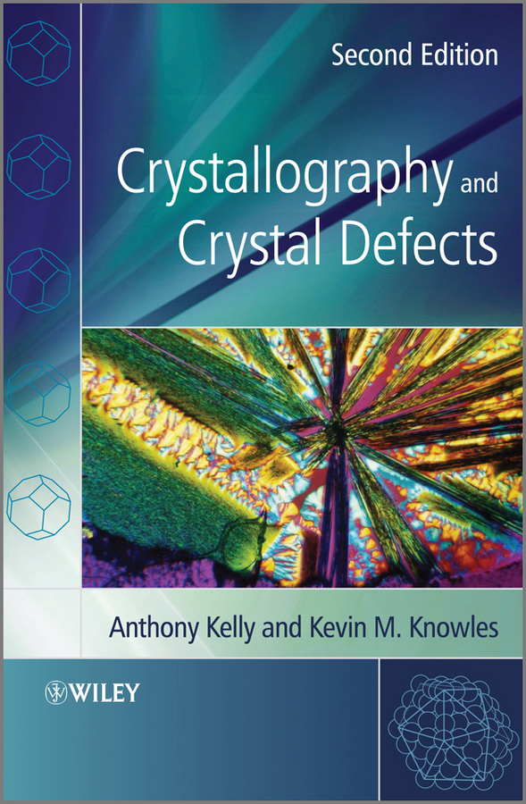 Kelly Anthony Crystallography and Crystal Defects o reilly product defects