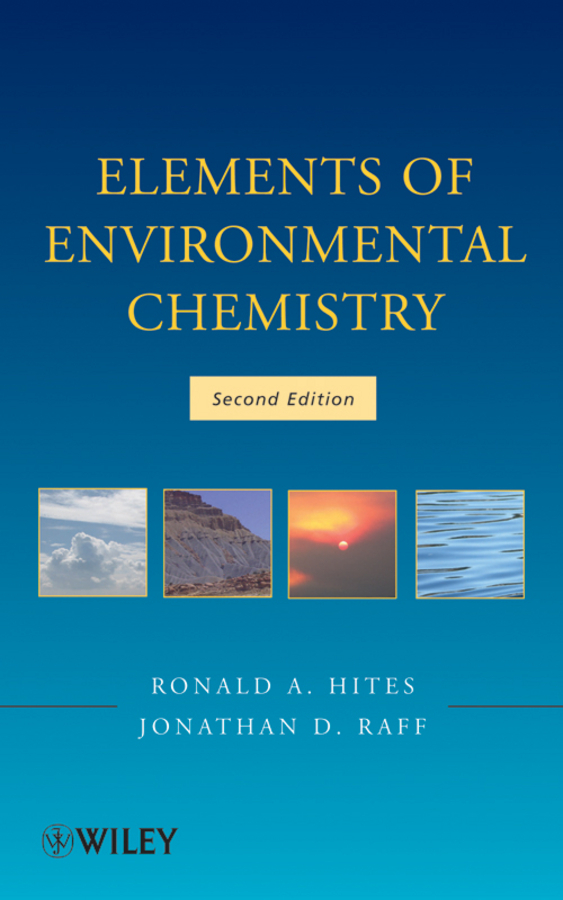 Hites Ronald A. Elements of Environmental Chemistry ISBN: 9781118309896 verne j from the earth to the moon and round the moon