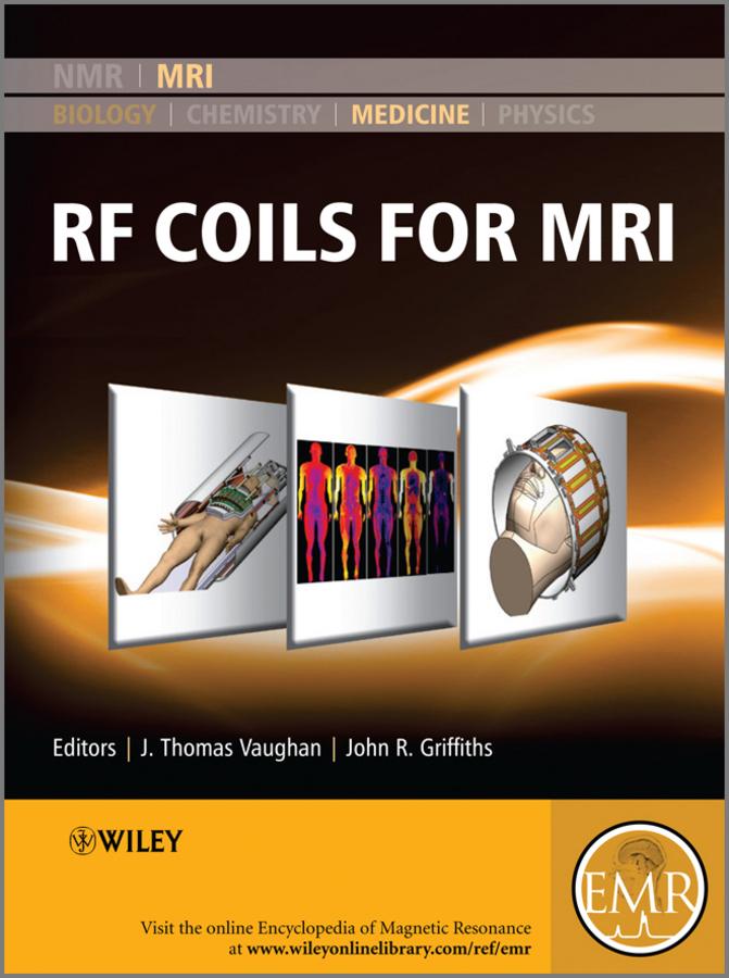 Griffiths John R. RF Coils for MRI