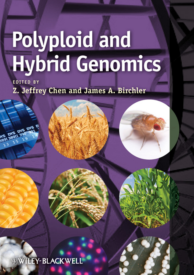 Chen Z. Jeffrey Polyploid and Hybrid Genomics gustavo caetano anollés evolutionary genomics and systems biology