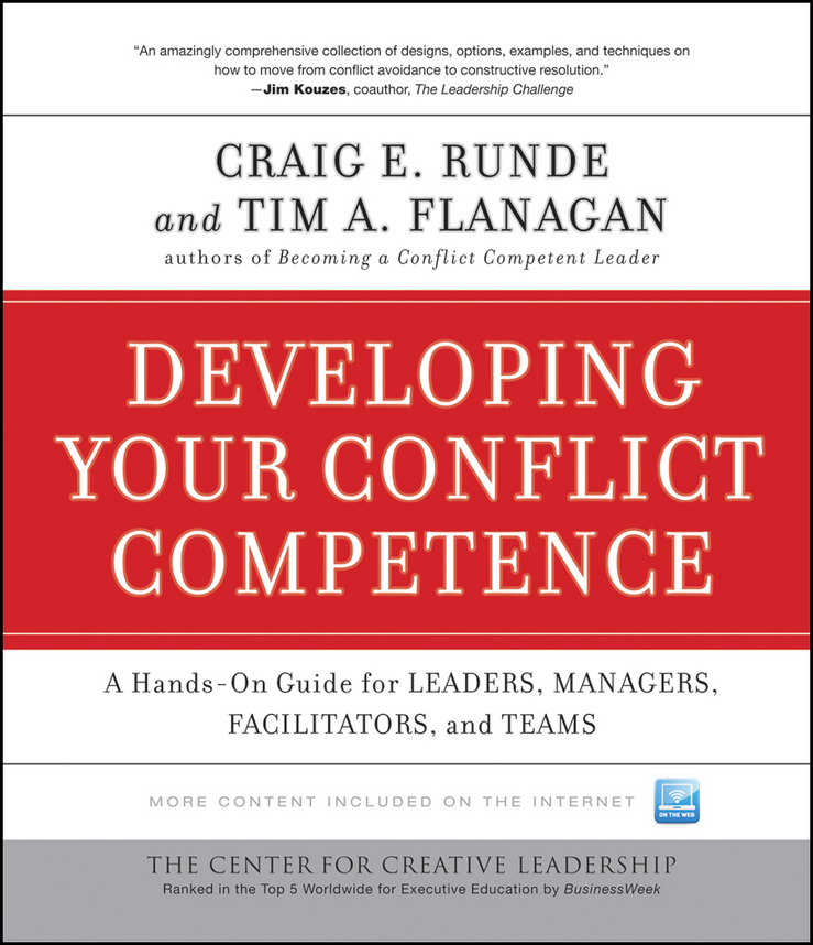 Flanagan Tim A. Developing Your Conflict Competence. A Hands-On Guide for Leaders, Managers, Facilitators, and Teams developing schools in a conflict free environment