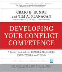 Flanagan Tim A. - Developing Your Conflict Competence. A Hands-On Guide for Leaders, Managers, Facilitators, and Teams