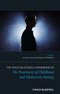 Essau Cecilia A. - The Wiley-Blackwell Handbook of The Treatment of Childhood and Adolescent Anxiety