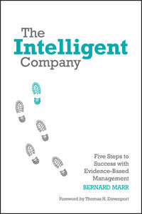 Marr Bernard - The Intelligent Company. Five Steps to Success with Evidence-Based Management