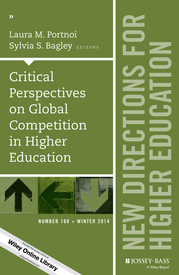 цена Portnoi Critical Perspectives on Global Competition in Higher Education. New Directions for Higher Education, Number 168 ISBN: 9781119017516