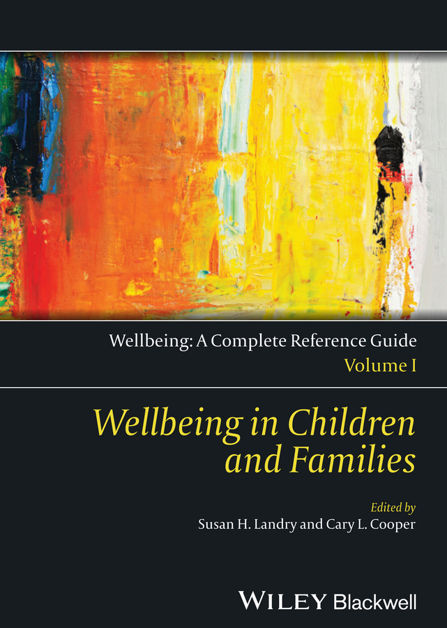 Обложка книги Wellbeing: A Complete Reference Guide, Wellbeing in Children and Families, автор Cooper Cary L.