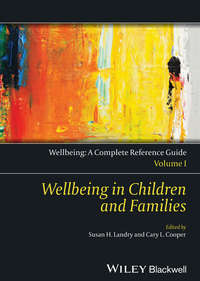 - Wellbeing: A Complete Reference Guide, Wellbeing in Children and Families