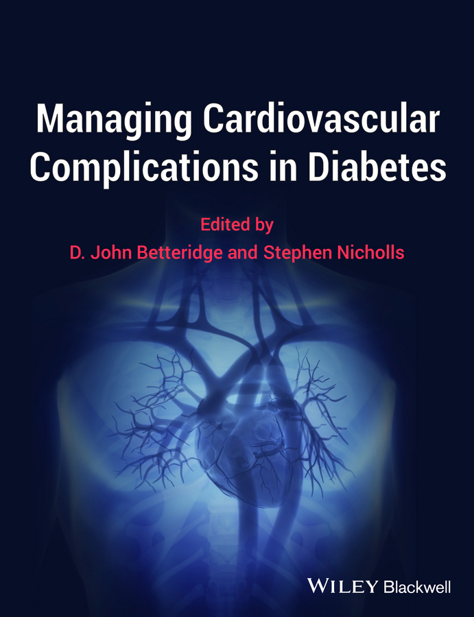 Betteridge D. John Managing Cardiovascular Complications in Diabetes nasim akhtar abc of arterial and venous disease