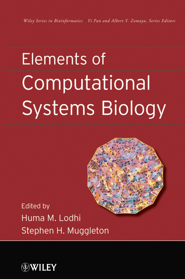Lodhi Huma M. Elements of Computational Systems Biology gustavo caetano anollés evolutionary genomics and systems biology