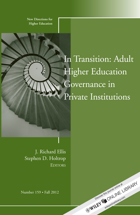 Ellis J. Richard In Transition: Adult Higher Education Governance in Private Institutions. New Directions for Higher Education, Number 159 private higher education institution using the tpack model in malaysia