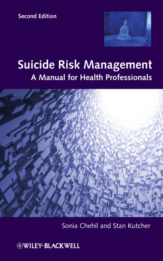 Chehil Sonia Suicide Risk Management. A Manual for Health Professionals ISBN: 9781119953111 aresnic in crop ecosystem and potential health risk assessment