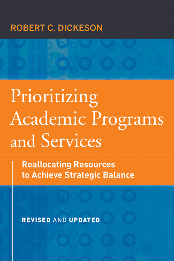 Ikenberry Stanley O. Prioritizing Academic Programs and Services. Reallocating Resources to Achieve Strategic Balance, Revised and Updated preschool programs for the disadvantaged