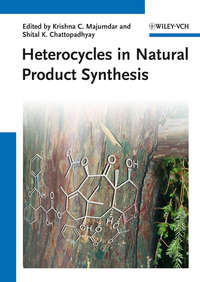 Chattopadhyay Shital K. - Heterocycles in Natural Product Synthesis