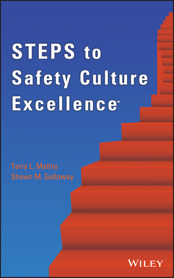 Mathis Terry L. Steps to Safety Culture Excellence defining the ne standard of excellence at ork 9787515802565