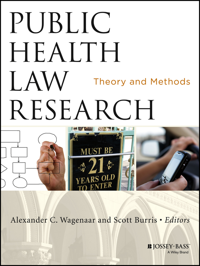 Burris Scott C. Public Health Law Research. Theory and Methods localized law