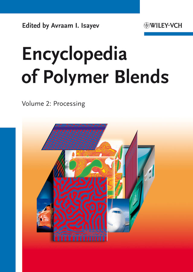 Palsule Sanjay Encyclopedia of Polymer Blends, Volume 2. Processing