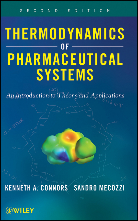 Mecozzi Sandro Thermodynamics of Pharmaceutical Systems. An introduction to Theory and Applications laurent simon control of biological and drug delivery systems for chemical biomedical and pharmaceutical engineering