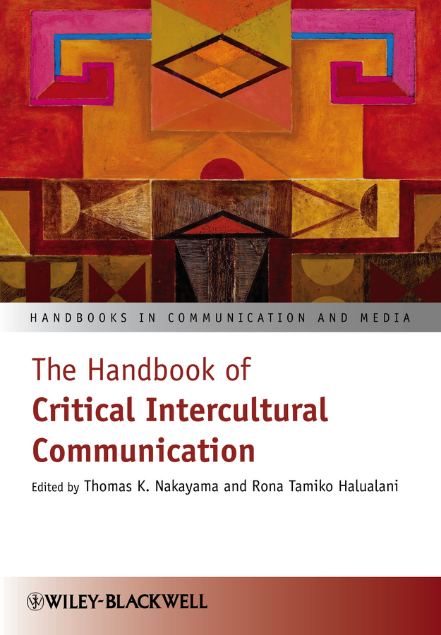 Nakayama Thomas K. The Handbook of Critical Intercultural Communication a critical performance analysis of thin client architectures