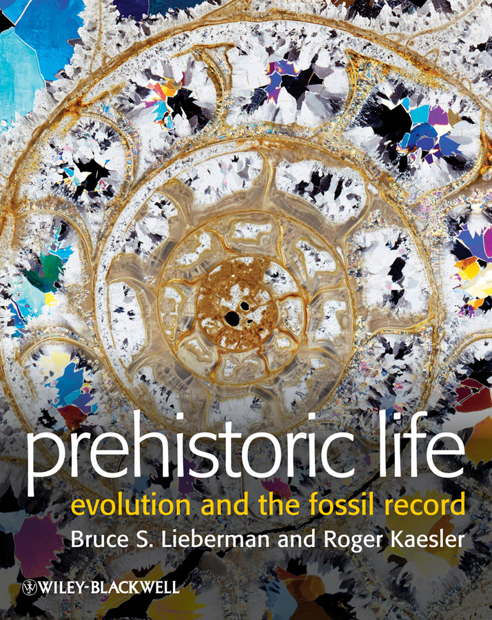 Lieberman Bruce S. Prehistoric Life. Evolution and the Fossil Record from darwinian evolution to flexible robot control