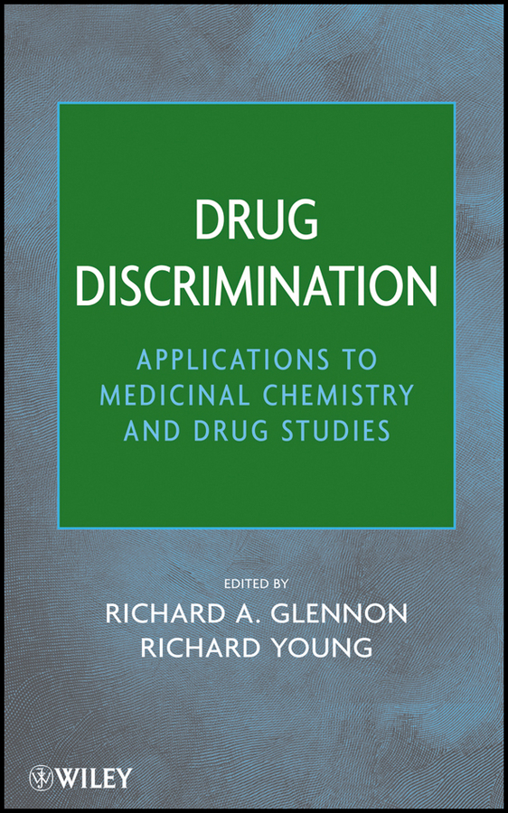 Young Richard Drug Discrimination. Applications to Medicinal Chemistry and Drug Studies ISBN: 9781118023136 drug sickness