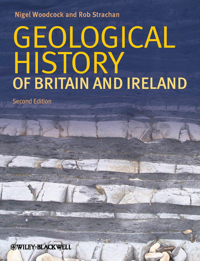 Woodcock Nigel H. Geological History of Britain and Ireland loans to ireland bill