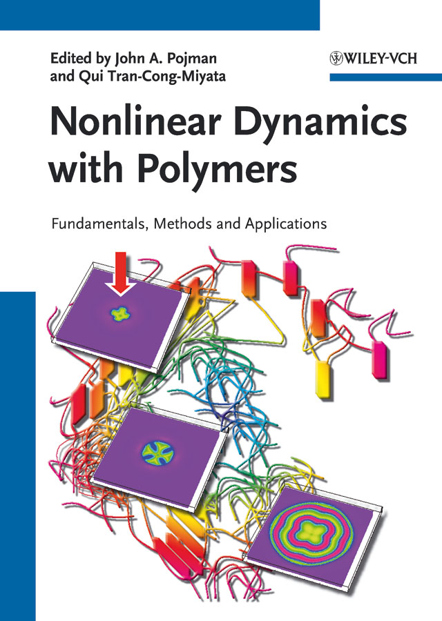 Tran-Cong-Miyata Qui Nonlinear Dynamics with Polymers. Fundamentals, Methods and Applications
