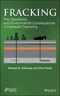 Rudd Oliver - Fracking. The Operations and Environmental Consequences of Hydraulic Fracturing