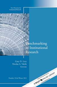 Levy Gary D. - Benchmarking in Institutional Research. New Directions for Institutional Research, Number 156