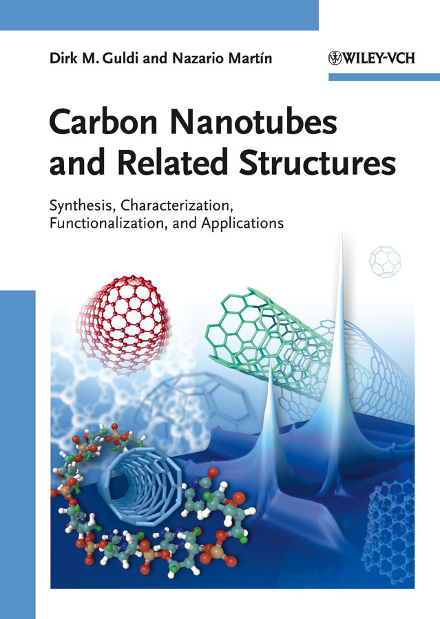 Guldi Dirk M. Carbon Nanotubes and Related Structures. Synthesis, Characterization, Functionalization, and Applications composite structures design safety and innovation