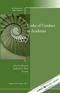 Braxton John M. - Codes of Conduct in Academia. New Directions for Higher Education, Number 160