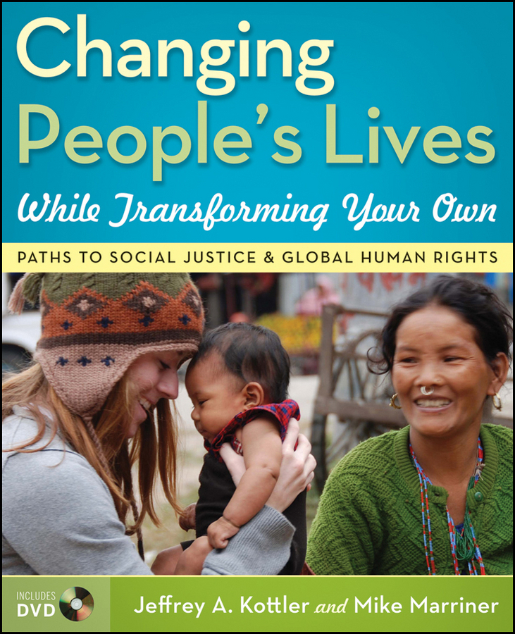 Kottler Jeffrey A. Changing People's Lives While Transforming Your Own. Paths to Social Justice and Global Human Rights semikron semikron skm100gb128d skm100gb123d original new igbt modules
