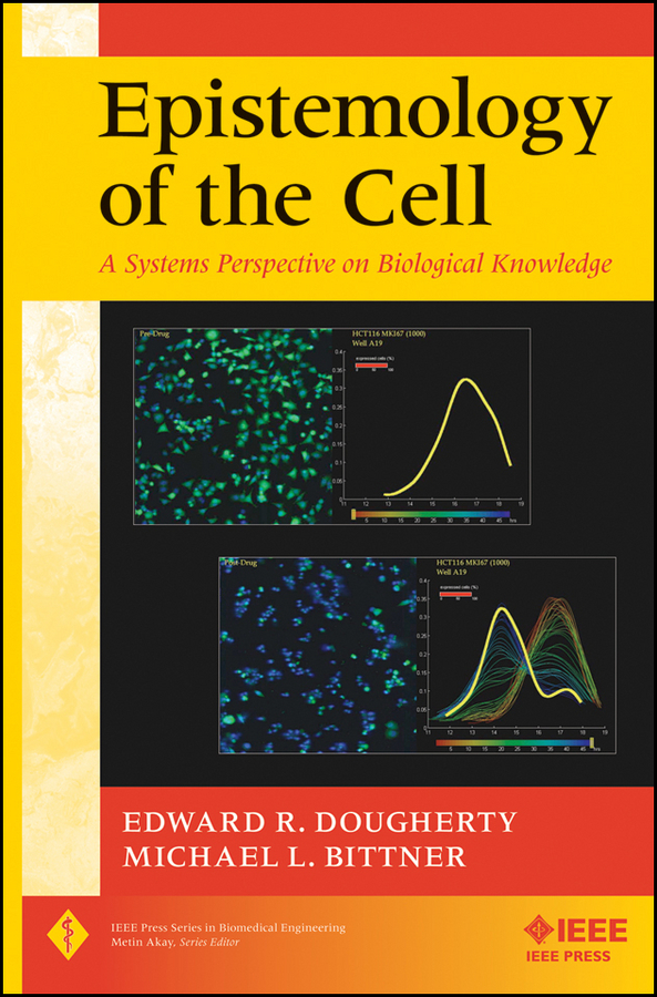 Фото Bittner Michael L. Epistemology of the Cell. A Systems Perspective on Biological Knowledge ISBN: 9781118104859