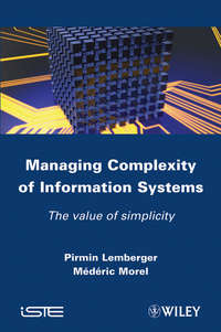 Morel Mederic - Managing Complexity of Information Systems. The Value of Simplicity