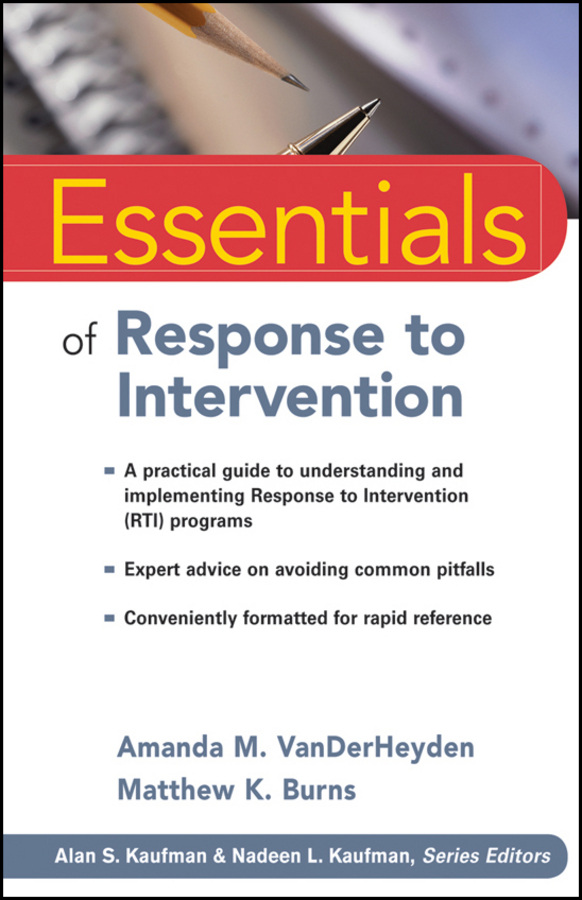 VanDerHeyden Amanda M. Essentials of Response to Intervention ISBN: 9780470599723 the implementation of teachers cpd