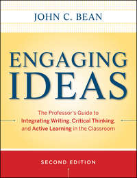 Bean John C. - Engaging Ideas. The Professor's Guide to Integrating Writing, Critical Thinking, and Active Learning in the Classroom