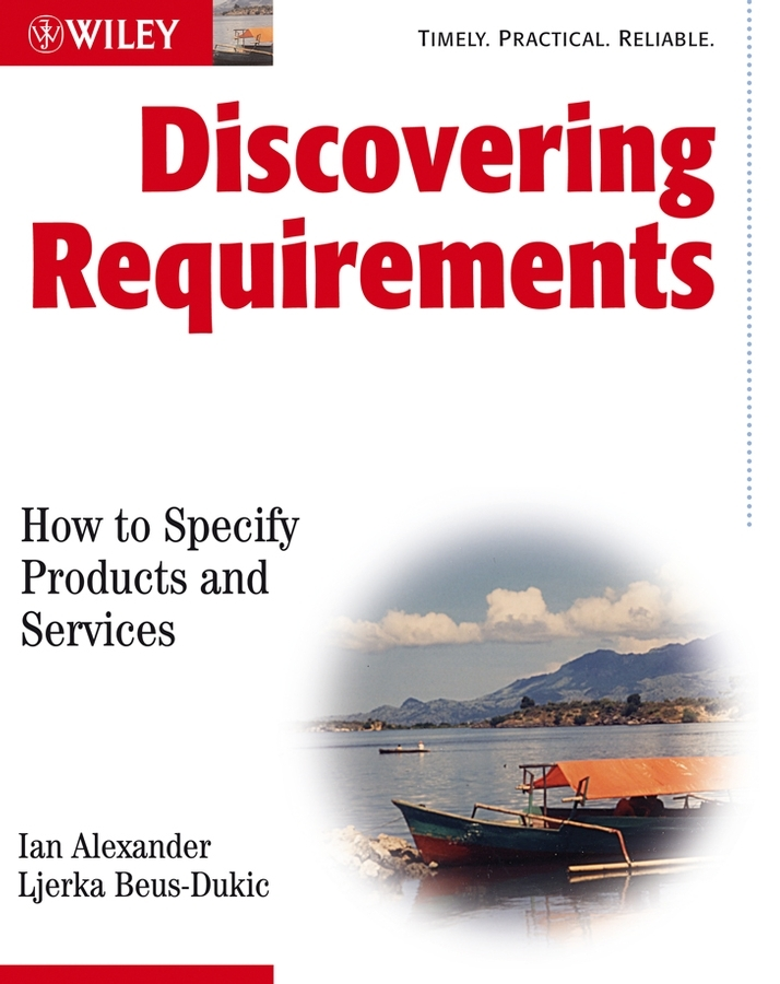 Alexander Ian F. Discovering Requirements. How to Specify Products and Services modelling and optimization of chemical engineering processes