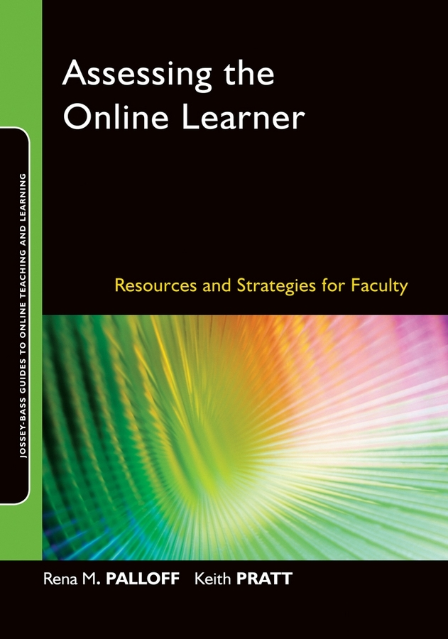 Palloff Rena M. Assessing the Online Learner. Resources and Strategies for Faculty ISBN: 9780470420874 essam m shaalan sayed ward and samy m ghania assessment of electric field exposure inside hv substations