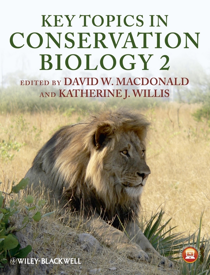 Willis Katherine J. Key Topics in Conservation Biology 2