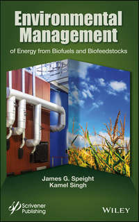 Singh Kamel - Environmental Management of Energy from Biofuels and Biofeedstocks