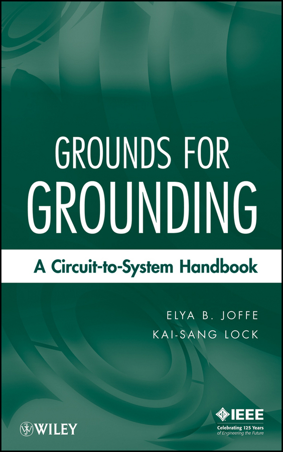 Joffe Elya B. Grounds for Grounding. A Circuit to System Handbook new wolf guard yl 007m2bx mobile call gsm auto dial alarm system for home security safety