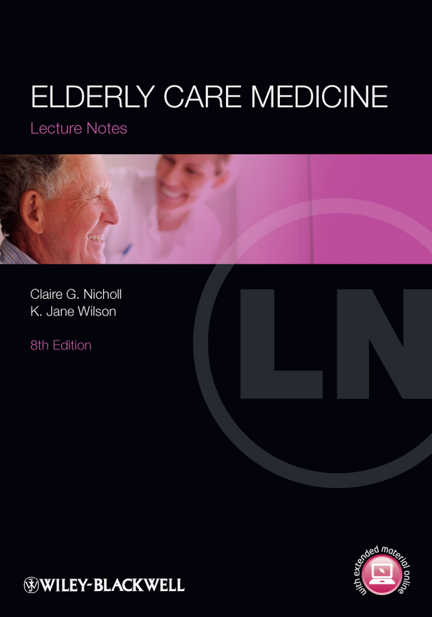 Wilson K. Jane Lecture Notes: Elderly Care Medicine ISBN: 9781118440698 epos 8000 700 22 68 87