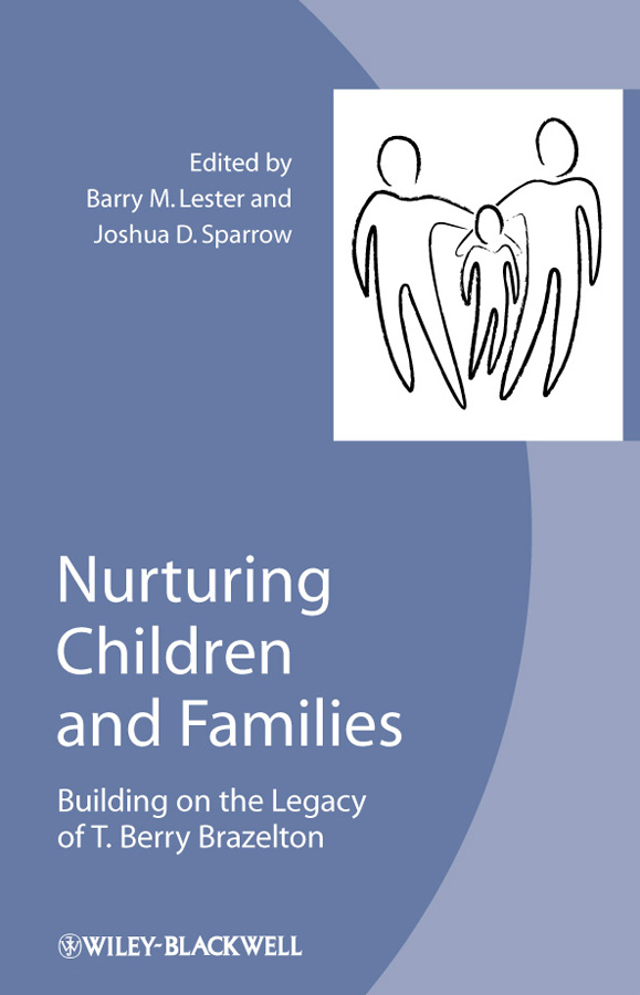 Lester Barry M. Nurturing Children and Families. Building on the Legacy of T. Berry Brazelton review of genus cotugnia diamare from maharashtra