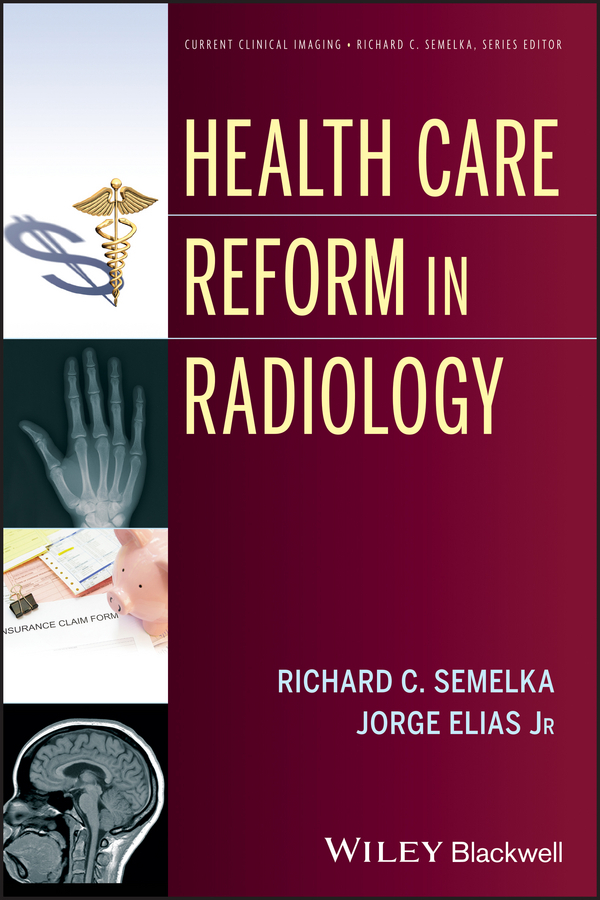 цены Elias Jorge Health Care Reform in Radiology