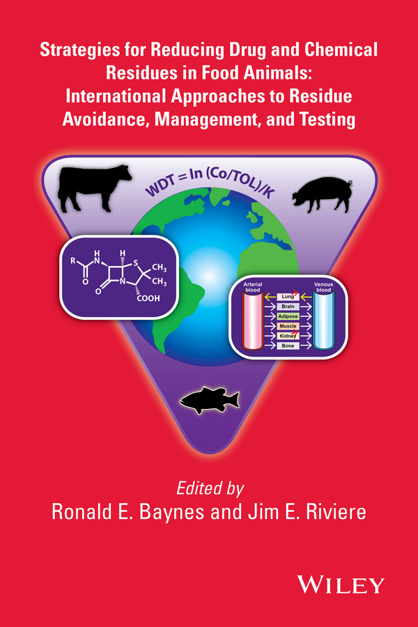 Riviere Jim E. Strategies for Reducing Drug and Chemical Residues in Food Animals. International Approaches to Residue Avoidance, Management, and Testing antibiotic resistance in bacterial isolates from food animals