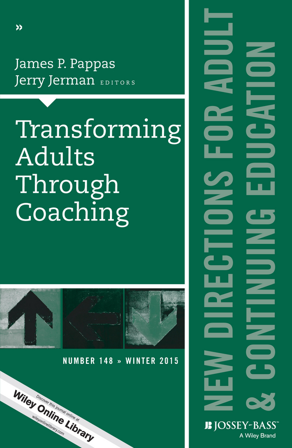 Pappas James P. Transforming Adults Through Coaching: New Directions for Adult and Continuing Education, Number 148 some new directions in commutativity degree of finite groups