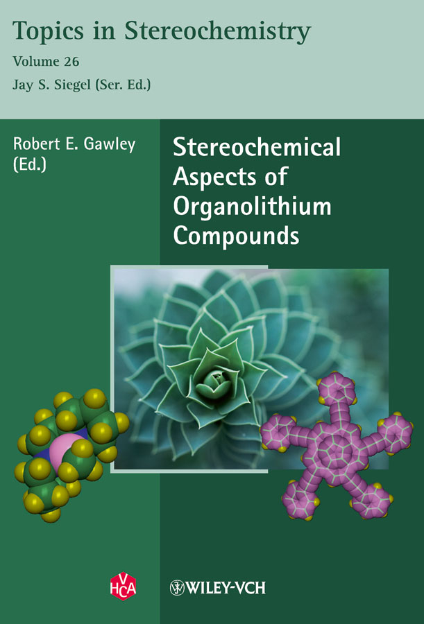 Gawley Robert E. Stereochemical Aspects of Organolithium Compounds