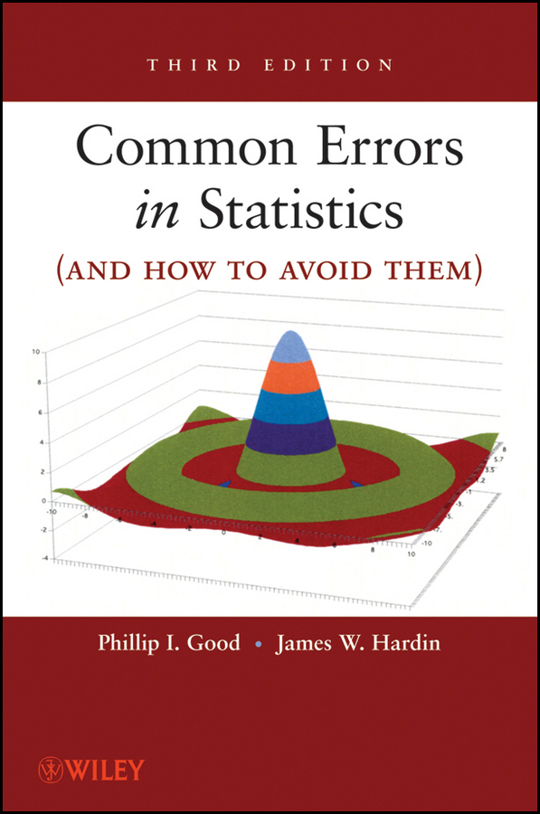 Hardin James W. Common Errors in Statistics (and How to Avoid Them) ISBN: 9780470473917 a new lease of death